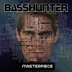 BASSHUNTER - MASTERPIECE